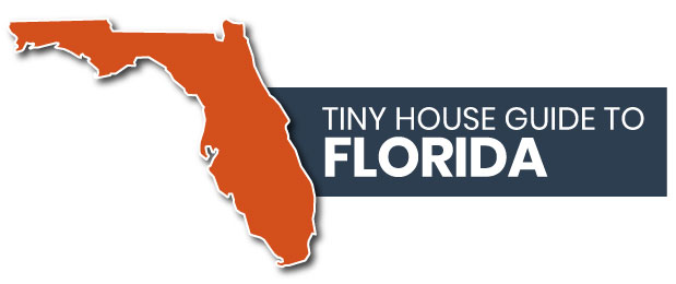 Your Guide to Tiny Homes in Florida